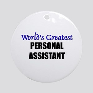 Worlds Greatest PERSONAL ASSISTANT Ornament (Round