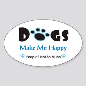 Dogs Make Me Happy 2 Sticker