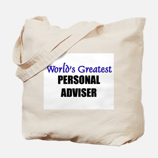 Worlds Greatest PERSONAL ADVISER Tote Bag