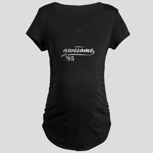 Awesome Since 1985 Maternity T-Shirt