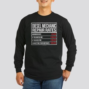 Diesel Mechanic Repair Rates Long Sleeve T-Shirt