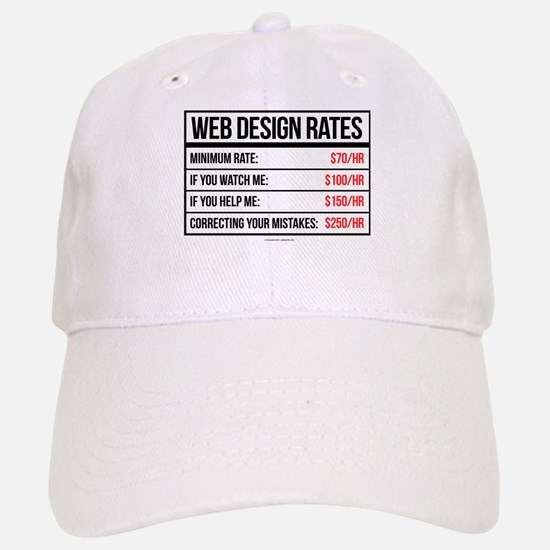 Web Design Rates Baseball Baseball Cap