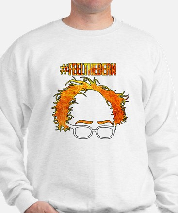 Feel The Bern Sweatshirt
