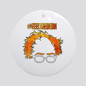 Feel The Bern Round Ornament