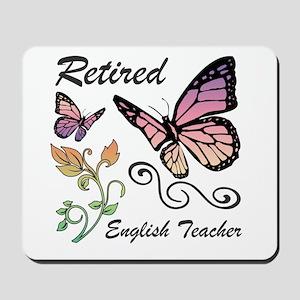 Retired English Teacher Mousepad