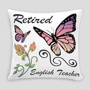 Retired English Teacher Everyday Pillow