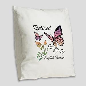 Retired English Teacher Burlap Throw Pillow