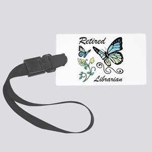 Retired Librarian Large Luggage Tag