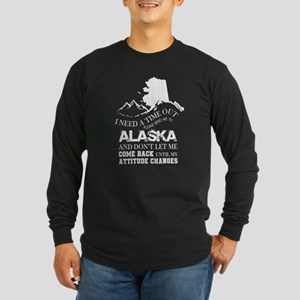 Please Send Me To Alaska T Shi Long Sleeve T-Shirt