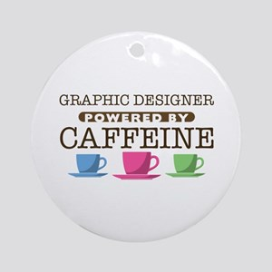 Graphic Designer Powered by Caffeine Round Ornamen
