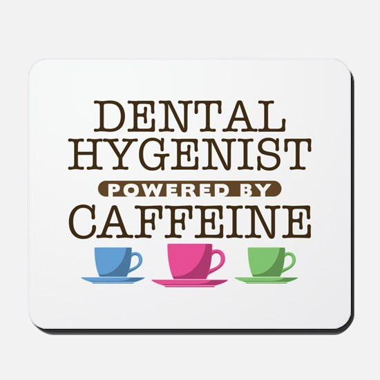 Dental Hygenist Powered by Caffeine Mousepad