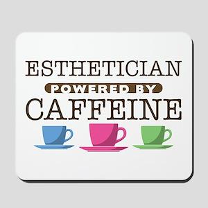 Esthetician Powered by Caffeine Mousepad