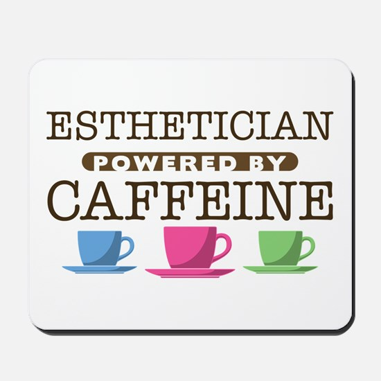 Esthetician Powered by Caffeine Mousepad