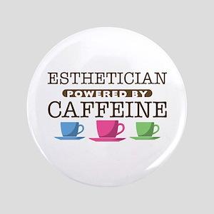 "Esthetician Powered by Caffeine 3.5"" Button"