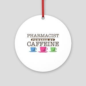 Pharmacist Powered by Caffeine Round Ornament