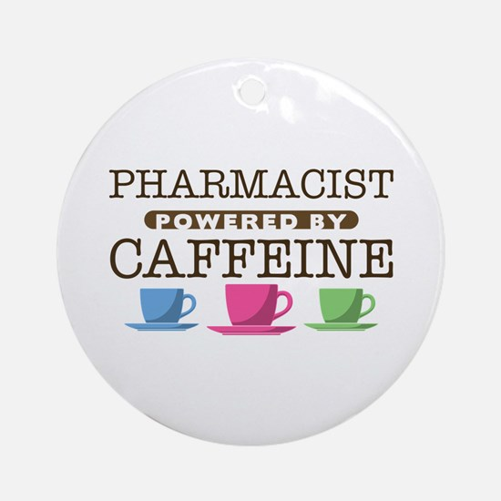 Pharmacist Powered by Caffeine Round Ornament