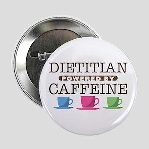 "Dietitian Powered by Caffeine 2.25"" Button"