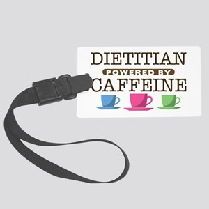 Dietitian Powered by Caffeine Large Luggage Tag