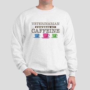Veterinarian Powered by Caffeine Sweatshirt