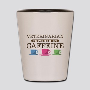 Veterinarian Powered by Caffeine Shot Glass