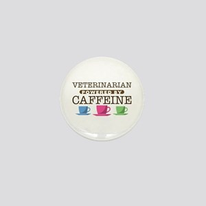 Veterinarian Powered by Caffeine Mini Button