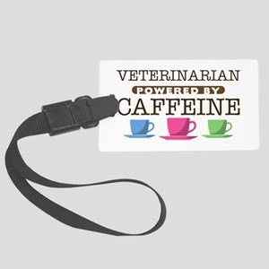 Veterinarian Powered by Caffeine Large Luggage Tag