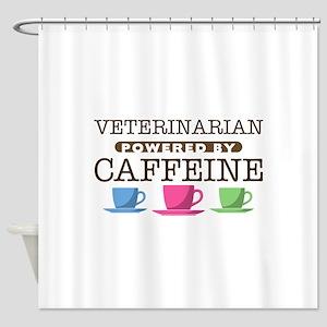 Veterinarian Powered by Caffeine Shower Curtain