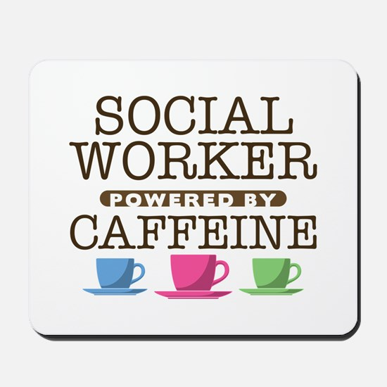 Social Worker Powered by Caffeine Mousepad