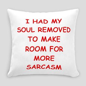 SARCASM Everyday Pillow