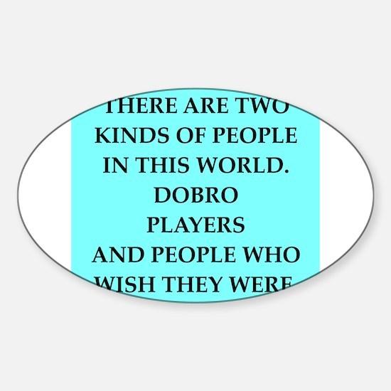 dobro Sticker (Oval)