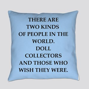 doll collector Everyday Pillow