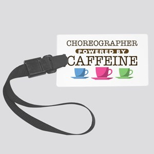 Choreographer Powered by Caffeine Large Luggage Ta