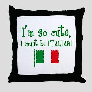 So Cute Italian Throw Pillow