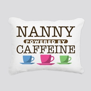 Nanny Powered by Caffeine Rectangular Canvas Pillo