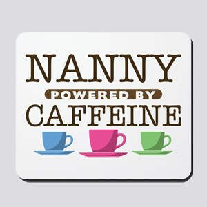 Nanny Powered by Caffeine Mousepad