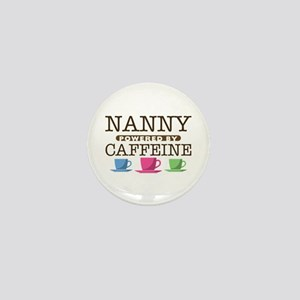 Nanny Powered by Caffeine Mini Button