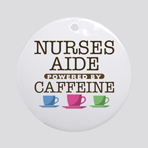 Nurses Aide Powered by Caffeine Round Ornament