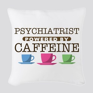 Psychiatrist Powered by Caffeine Woven Throw Pillo