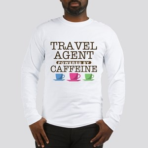 Travel Agent Powered by Caffeine Long Sleeve T-Shi