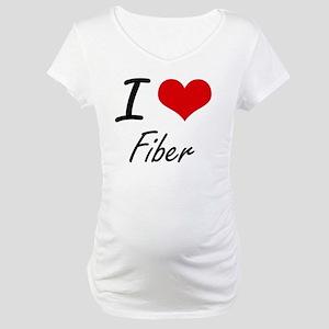 I love Fiber Maternity T-Shirt