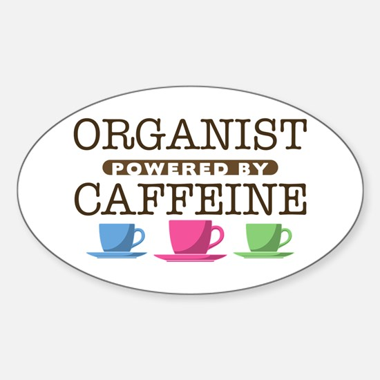 Organist Powered by Caffeine Oval Decal