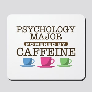 Psychology Major Powered by Caffeine Mousepad