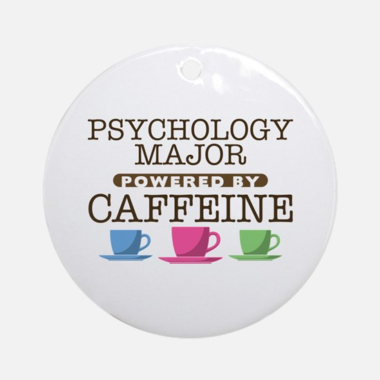 Psychology Major Powered by Caffeine Round Ornamen