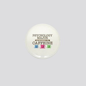Psychology Major Powered by Caffeine Mini Button