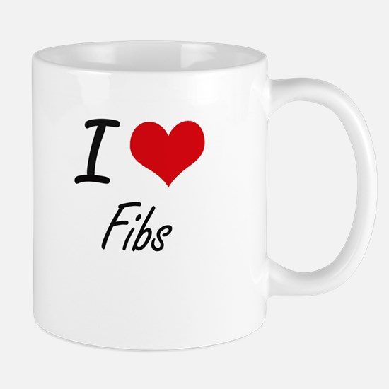 I love Fibs Mugs