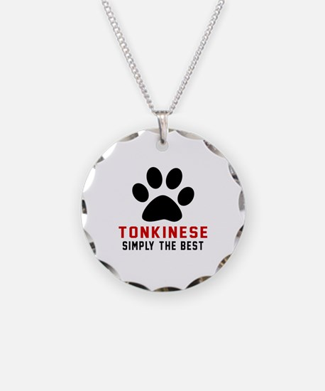 Tonkinese Simply The Best Ca Necklace