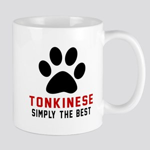 Tonkinese Simply The Best Cat Designs Mug
