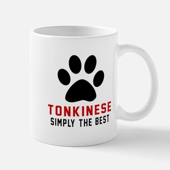 Tonkinese Simply The Best Cat Designs Mug