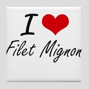 I love Filet Mignon Tile Coaster