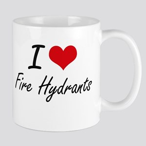 I love Fire Hydrants Mugs